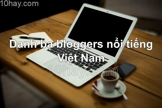 Danh bạ bloggers nổi tiếng Việt Nam