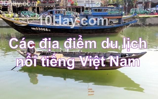 Các địa điểm du lịch nổi tiếng Việt Nam
