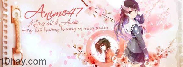 Anime47 - Không chỉ là anime
