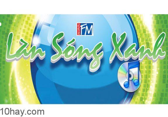 ca sĩ nổi tiếng trên Làn Sóng Xanh