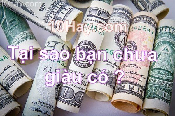 lý do khiến bạn chưa giàu