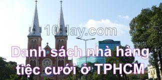Danh sách nhà hàng tiệc cưới ở TPHCM