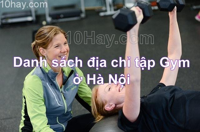 Danh sách, địa chỉ tập gym ở Hà Nội