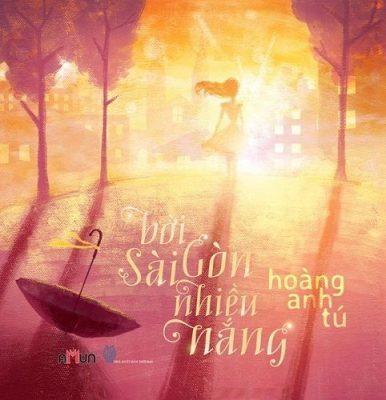 Sách Bởi Sài Gòn nhiều nắng