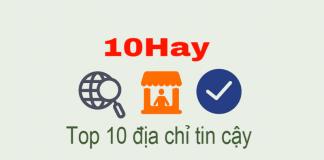 Top 10 tốt nhất Việt Nam