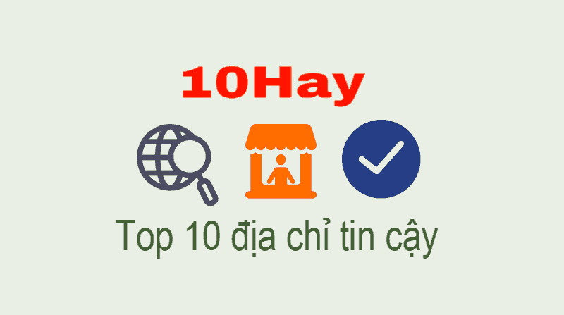 10Hay - Chia sẻ top 10