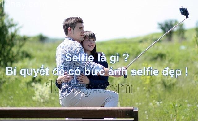 Selfie là gì ?